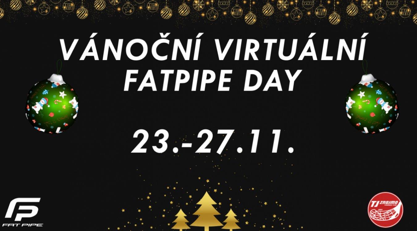 Vánoční virtuální FAT PIPE DAY již od pondělí!